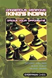 Dangerous Weapons: The King's Indian: Dazzle Your Opponents! (everyman Chess)-Glenn Flear Richard Palliser Yelena Dembo