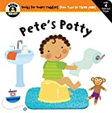 img - for Pete's Potty (Begin Smart) by Begin Smart Books (Corporate Author) (4-May-2010) Board book book / textbook / text book