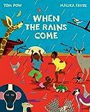 When the Rains Come, Tom Pow, 184697206X