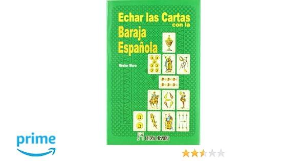 Echar Las Cartas Con Baraja Española: Amazon.es: Nestor Muro ...