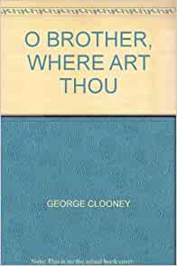 O brother where art thou book