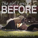 The Girl I Was Before: The Falling Series, Volume 3 | Ginger Scott