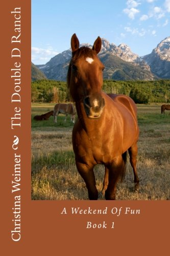 Download The Double D Ranch: A Weekend Of Fun (Volume 1) PDF