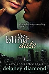 The Blind Date (Love Unexpected Book 1) (English Edition)
