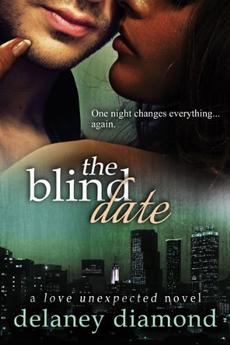 Book: The Blind Date (Love Unexpected Book 1) by Delaney Diamond