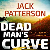 Dead Man's Curve: A Cal Murphy Thriller, Book 5 | Jack Patterson