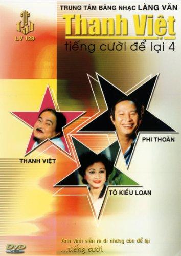 Hai Kich: Thanh Viet - Tieng Cuoi De Lai 4