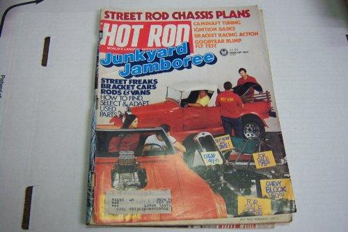 "Hot Rod Magazine February 1977 ""Street Rod Chassis Plans, Junkyard Jamboree"""