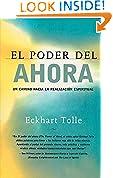 #8: El poder del ahora: Un camino hacia la realizacion espiritual (Spanish Edition)