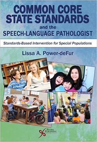 Common core state standards and the speech language pathologist common core state standards and the speech language pathologist standards based intervention for special populations 1st edition fandeluxe Images