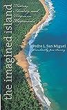 img - for The Imagined Island: History, Identity, and Utopia in Hispaniola (Latin America in Translation/en Traducci n/em Tradu  o) book / textbook / text book
