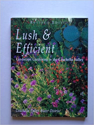 Lush Efficient Revised Edition Landscape Gardening In The