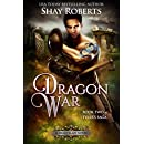 Dragon War: A Heartblaze Novel (Tyler's Saga Book 2)