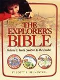 The Explorer's Bible/By Scott E. Blumenthal, Scott Blumenthal, 0874417929