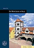 Moritzburg in Halle, Stahl, Andreas, 3795414806