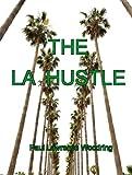 The LA Hustle