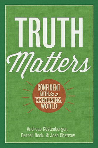 Truth Matters: Confident Faith in a Confusing (Andreas Stage)