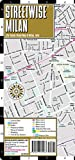 Streetwise Milan Map - Laminated City Center Street Map of Milan, Italy (Michelin Streetwise Maps)