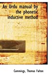 An Urdu Manual by the Phonetic Inductive Method, Cummings Fulton, 1110379013