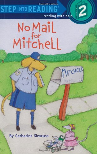 Read Online No Mail for Mitchell (Step-Into-Reading, Step 2) ebook
