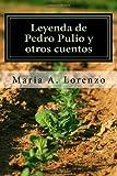 Leyenda de Pedro Pulio y Otro Cuentos, Maria Lorenzo, 1497591287