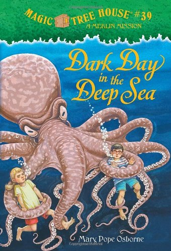 """Dark Day in the Deep Sea - Book #11 of the Magic Tree House """"Merlin Missions"""""""