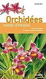 Orchidées : Mode d'emploi par Bert