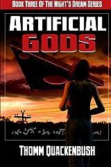 Artificial Gods: Book Three of the Night's Dream Series (Volume 3)
