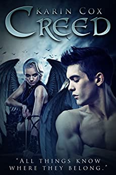 Creed: All Things Know Where They Belong (Dark Guardians Fantasy Series Book 3) by [Cox, Karin]