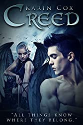 Creed: All Things Know Where They Belong (Dark Guardian Fantasy Series Book 3)