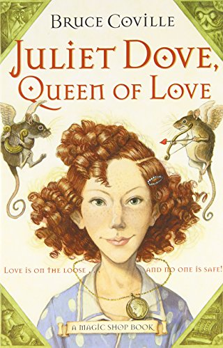 A Magic Shop Books Hardcover Collection by Bruce Coville /Dragon Hatcher / Juliet Dove-Queen of Love / The Skull of Truth ( 3 Book Bundle ) Dove Magic Shop