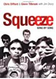 Squeeze: Song by Song