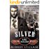 Silver and Chrome: An MC Billionaire Romance