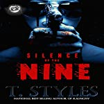 Silence of the Nine | T. Styles