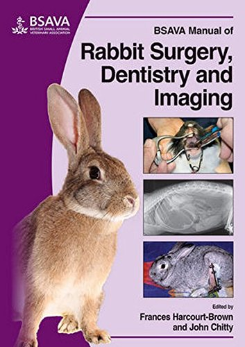 BSAVA Manual of Rabbit Surgery, Dentistry and Imaging by BSAVA