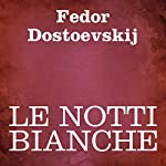 Le notti bianche   Fedor Dostoevskij