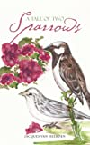 A Tale of Two Sparrows, Jacques van Heerden, 1491890800