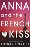Anna and the French Kiss, Stephanie Perkins, 0142419400