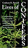Lives of Conifers, Graham R. Powell, 1550418696