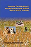 Bayesian Data Analysis in Ecology Using Linear