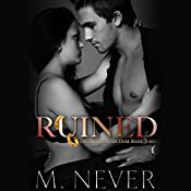 Ruined: Decadence After Dark | M. Never