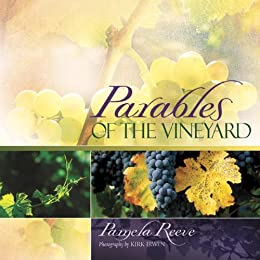 Parables of the Vineyard by [Reeve, Pamela Dr]