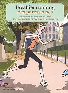vignette de 'Le cahier running des paresseuses (Marie Poirier)'