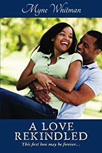 A Love Rekindled by Myne Whitman (2011-03-18)
