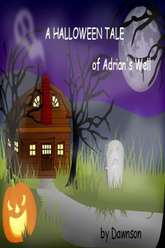 A Halloween Tale of Adrian/s Well ()