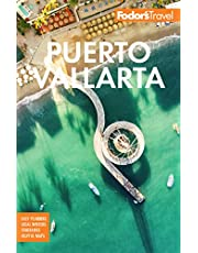Fodor's Puerto Vallarta: With Guadalajara & the Riviera Nayarit