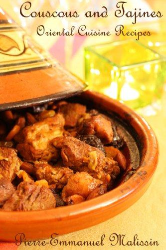 Couscous and Tajines Oriental Cuisine Recipes -