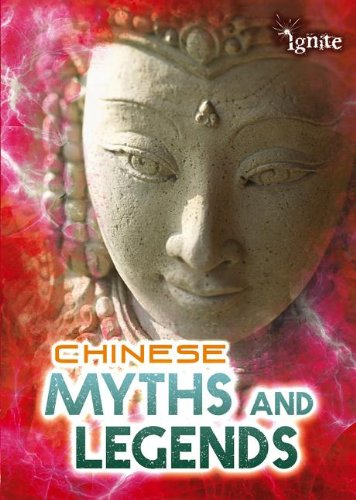 Chinese Myths and Legends (All About Myths)
