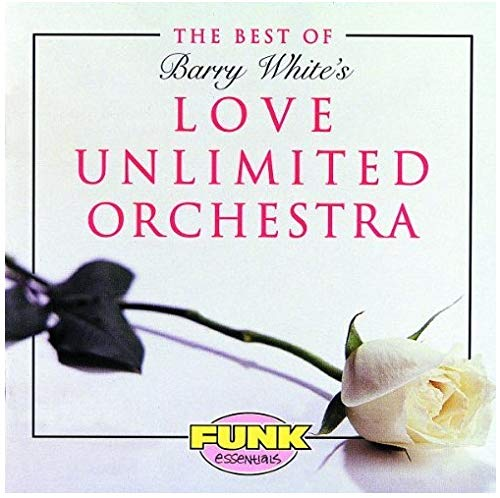 Funk Essentials Series: Best of Barry White's Love Unlimited Orchestra ()