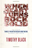 When a Heart Turns Rock Solid, Timothy Black, 0307377741